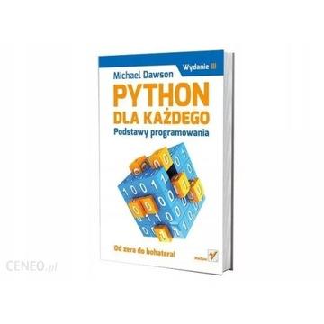 Python dla każdego. Podstawy programowania Dawson