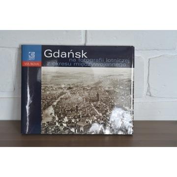 Gdańsk na fotografii lotniczej - Szymański
