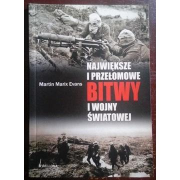 Największe i przełomowe bitwy I wojny światowej