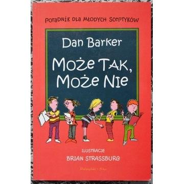 Może tak, może nie - Dan Barker