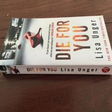 Książka j. ang. Lisa Unger, Die for you