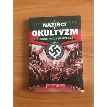 Naziści i okultyzm Ciemne moce III Rzeszy P.Roland