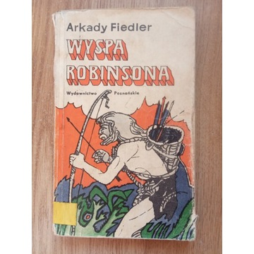 Wyspa Robinsona Arkady Fiedler wyd. Poznańskie