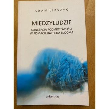 Międzyludzie - Adam Lipszyc