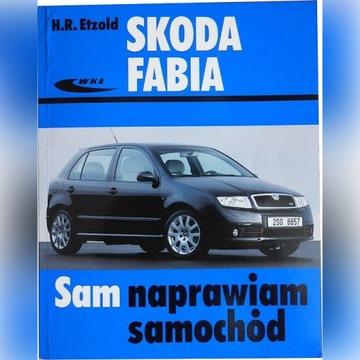 Sam Naprawiam Samochód SKODA FABIA H.R. Etzold