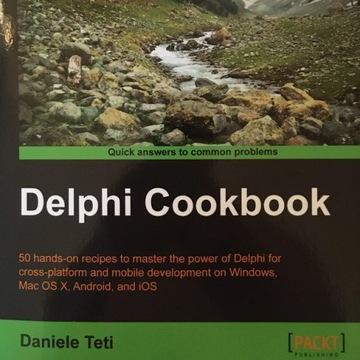 Delphi Cookbook - Daniele Teti (wydanie 1)