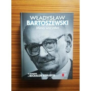 """Książka """"Władysław Bartoszewski. Mimo Wszystko."""""""