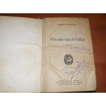 GABRIELA ZAPOLSKA - FIN-DE-SIECLE'ISTKA 1922