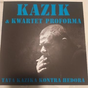 Kazik - Kwartet ProForma - Tata Kazika