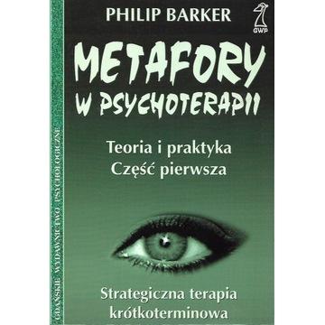 Metafory w psychoterapii terapia Barker UNIKAT