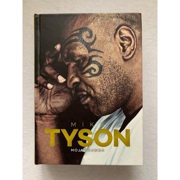 Mike Tyson - Moja prawda