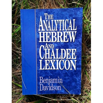 THE ANALYTICAL HEBREW AND CHALDEE LEXICON