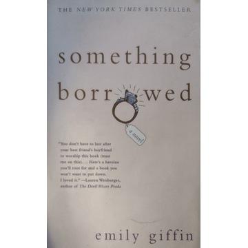 Sometning borrowed Emily Giffin po angielsku