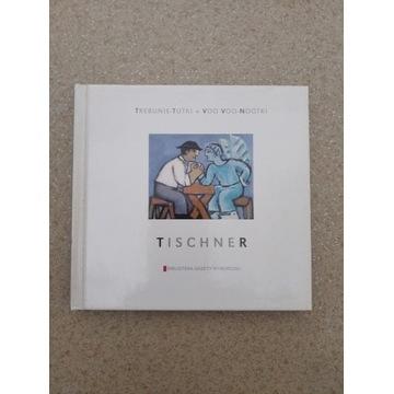 Tischner Trebunie-Tutki, Voo-Voo-Nootki