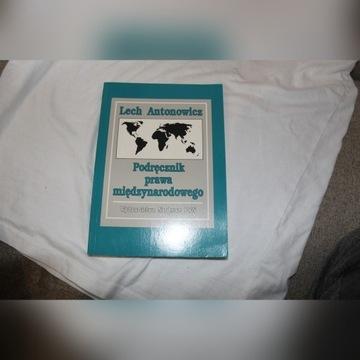 Lech Antonowicz Podręcznik prawa międzynarodowego