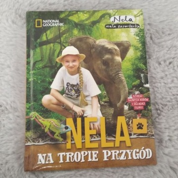 Nela na tropie przygód - Nela Mała Reporterka