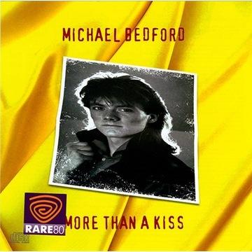 MICHAEL BEDFORD More Than A Kiss