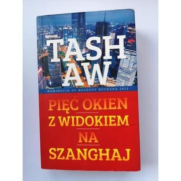 Pięć okien z widokiem na Szanghaj - Tashaw