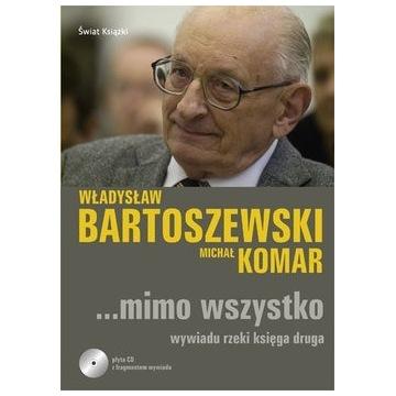 Mimo wszystko - Władysław Bartoszewski