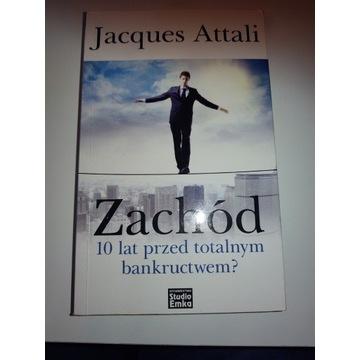 Zachód 10 lat przed totalnym bankructwem? J.Attali