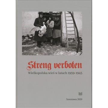 "Album ""Streng verboten. Wielkopolska wieś 1939-45"""