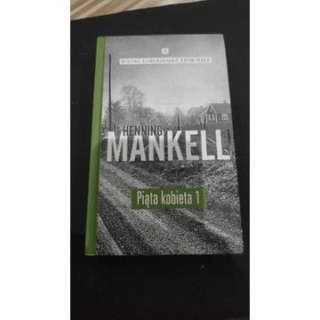 Piąta kobieta 1 Henning Mankell