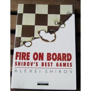 Fire on Board. Shirov (Ogień na szachownicy)