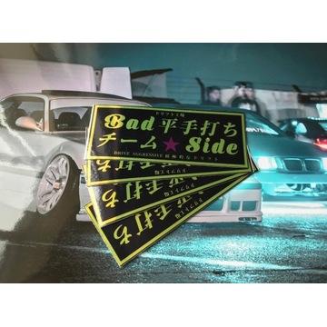 Wlepa drift *Bad Side* najlepsza jakość!