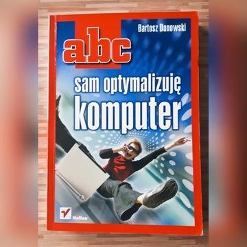 ABC sam optymalizuje komputer Bartosz Danowski