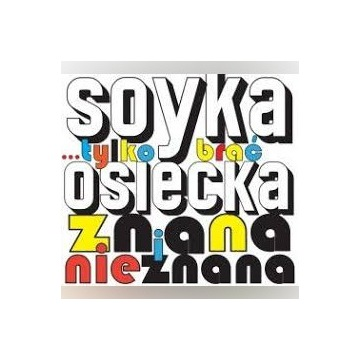 Soyka - Osiecka znana i nieznana