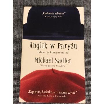 Anglik w Paryżu Michael Sadler