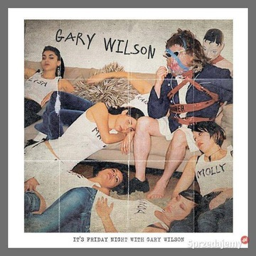 Gary Wilson - It's Friday Night With Gary Wilson