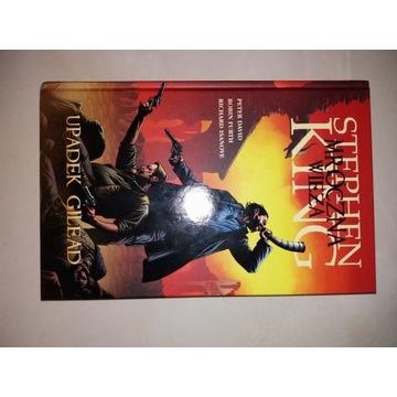 Mroczna Wieża Upadek Gilead Stephen King