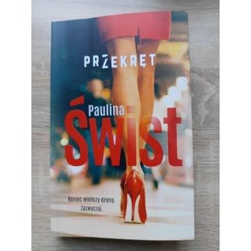 """Przekręt"" Paulina Świst"