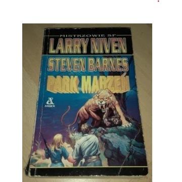 Park marzeń - Larry Niven Steven Barnes
