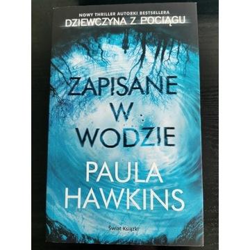 Zapisane w wodzie Paula Hawkings