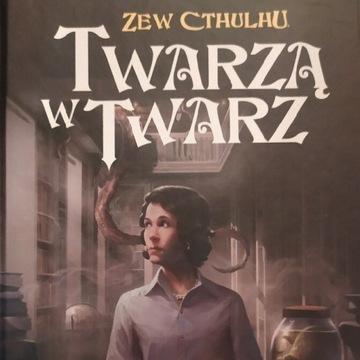 Zew Cthulhu: Twarzą w Twarz
