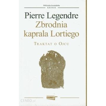 Legendre - Zbrodnia kaprala Lortiego