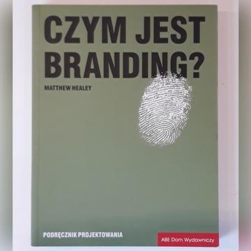 Czym jest branding? M. Healey
