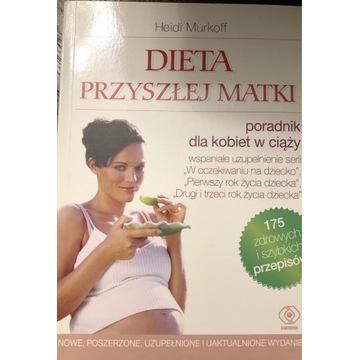 Dieta przyszłej mamy - Heidi Murkoff