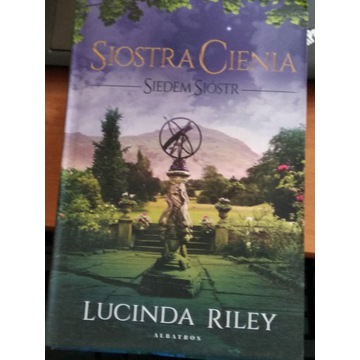 Siostra Cienia Lucinda Riley