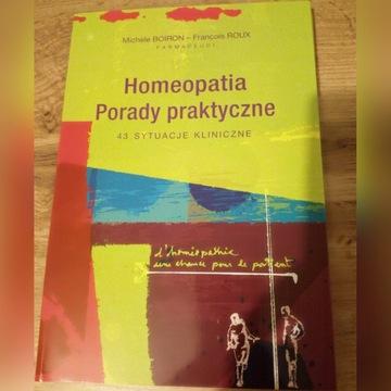 Homeopatia. Porady praktyczne. M. BOIRON