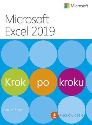 Microsoft Excel 2019 Krok po kroku Curtis Frye