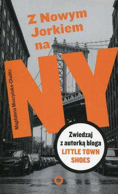 Z Nowym Jorkiem na NY Zwiedzaj z autorką bloga Lit