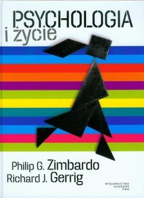 Psychologia i życie P. G. Zimbardo, R. J. Gerrig
