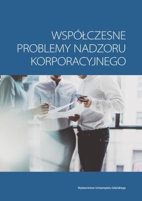 Współczesne problemy nadzoru korporacyjnego