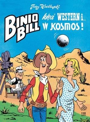 Binio Bill kręci western i... w kosmos! Wróblewski