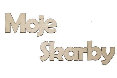 Moje Skarby - napis idealny na pudełko A416