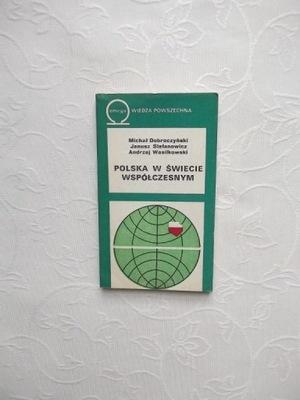 POLSKA W ŚWIECIE WSPÓŁCZESNYM WP/POLITYKA EKONOMIA