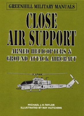 Close Air Support Armed Helicopters and ....